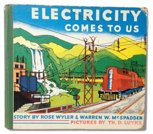 "The book, ""Electricity Comes to Us,"" was published in 1937. Reading it today is a lot like opening a time capsule and trying to imagine what life was like in that era."