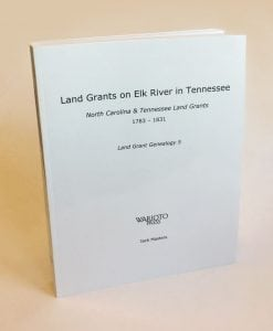 """Land Grants on the Elk River in Tennessee"""